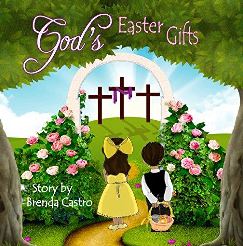 Gods Easter Gifts Brenda Castro ebook