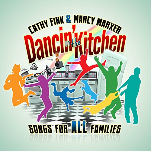 Cathy fink marcy marxer dancin in the kitchen songs for all cathy fink marcy marxer dancin in the kitchen songs for all families amazon music stopboris Images