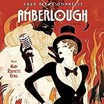 Amberlough: A Novel | Lara Elena Donnelly