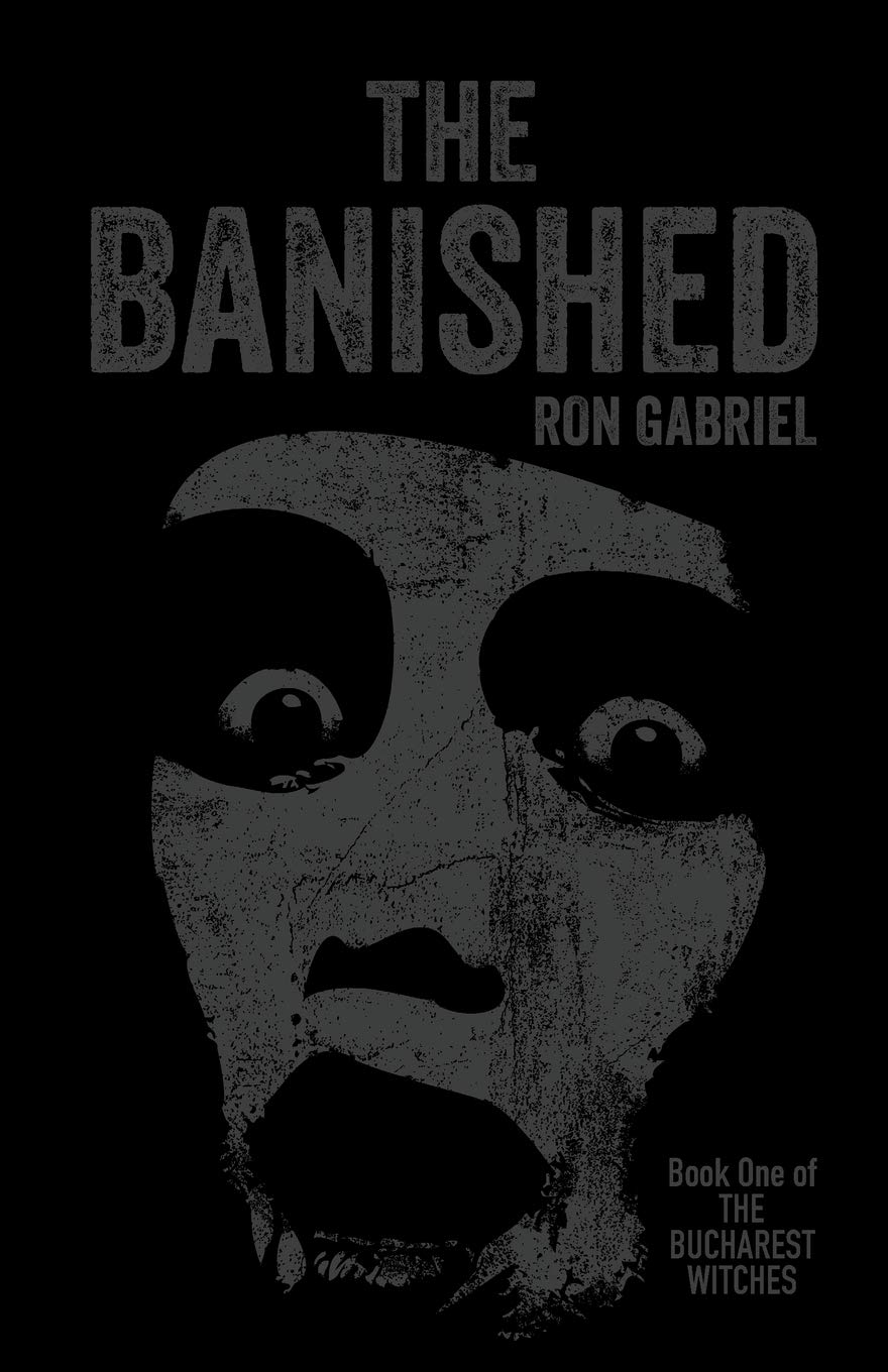 The Banished: A Supernatural Thriller: 1 The Bucharest Witches