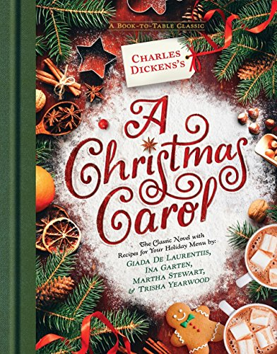 Charles Dickens S A Christmas Carol A Book To Table Classic
