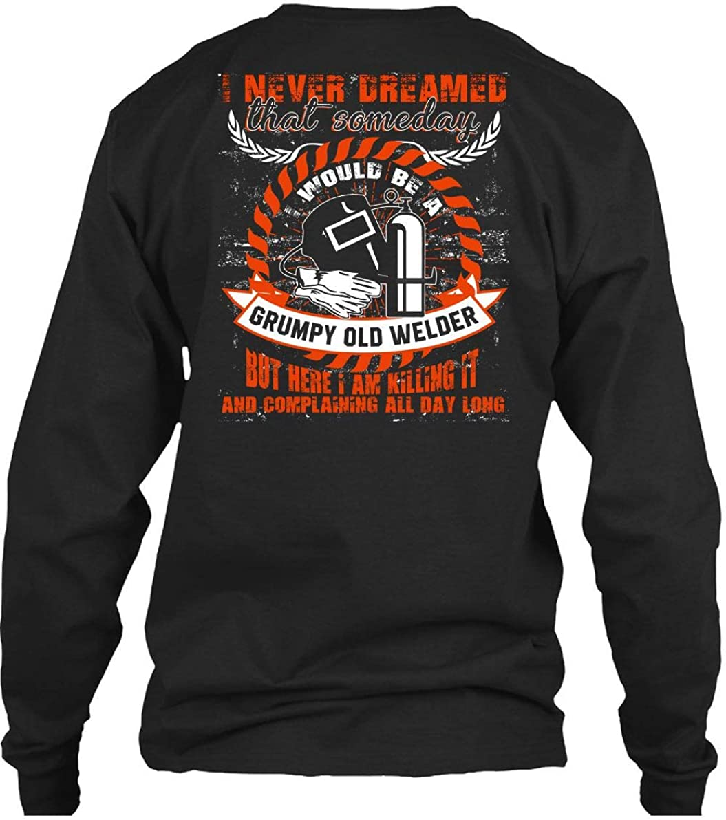 tee Im Way Too Cool to Be Just A Welder Big Papa Unisex Sweatshirt