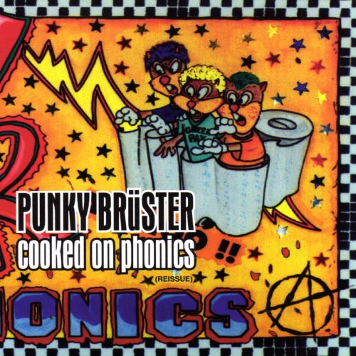 Punky Bruster - Cooked On Phon...
