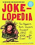 img - for Jokelopedia: The Biggest, Best, Silliest, Dumbest Joke Book Ever! book / textbook / text book