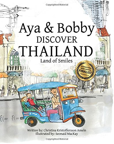 Read Online Aya & Bobby Discover Thailand: -Land of Smiles- (Volume 1) ebook