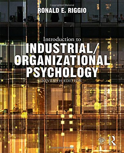 Introduction to Industrial/Organizational Psychology by Routledge