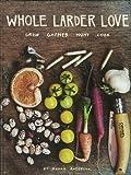 Whole Larder Love, Rohan Anderson, 1576876047