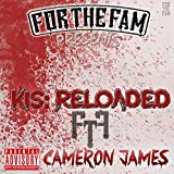 K.I.S.: Reloaded [Explicit]