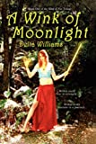 A Wink of Moonlight, Delta Williams, 143433788X