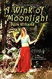 A Wink of Moonlight, Delta Williams, 143433788X
