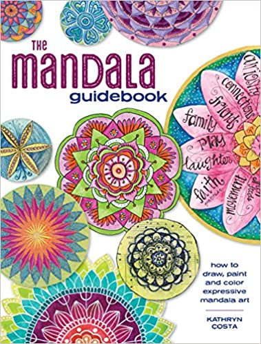 buy the mandala guidebook how to draw paint and color expressive