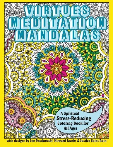 Virtues Meditation Mandalas Coloring Book: A Spiritual Stress-Reducing Coloring Book for All Ages ebook