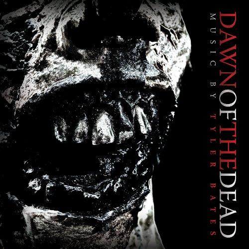 CD : TYLER BATES - Dawn Of The Dead (CD)