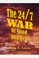 The 24/7 War of Good and Evil Kindle Edition