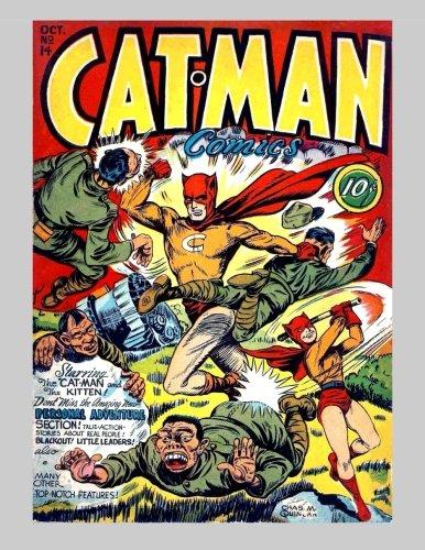 Cat-Man Comics #14: Great Golden Age Comics Heroes - All Stories - No Ads pdf epub