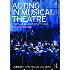 Acting in Musical Theatre: A Comprehensive Course, 2nd Edition from Routledge