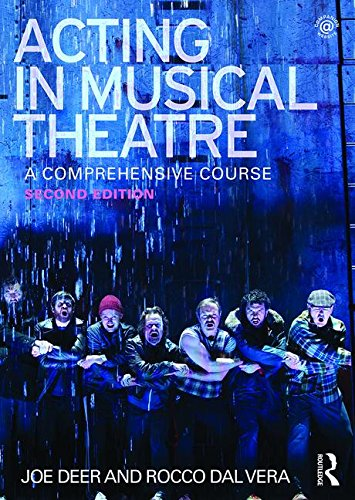 Acting in Musical Theatre: A Comprehensive Course by Routledge