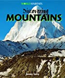 Discovering Mountains, Janey Levy, 1404237852