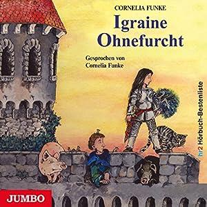 Igraine Ohnefurcht Hörbuch