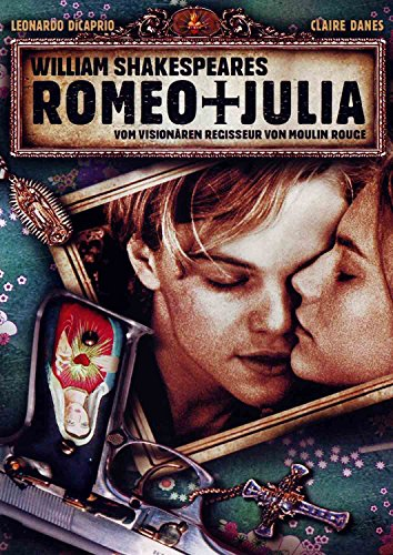 William Shakespeares Romeo + Julia Film