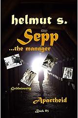 Sepp Goldminecity: Apartheid (Sepp books) Paperback