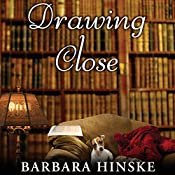 Drawing Close | Barbara Hinske