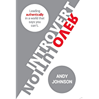 Introvert Revolution: Leading Authentically in a World That Says You Can't (English Edition)