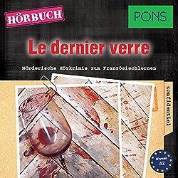 Le dernier verre (PONS Hörkrimi Französisch)
