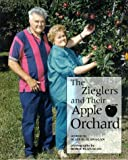img - for The Zieglers and Their Apple Orchard (Our Neighborhood) book / textbook / text book