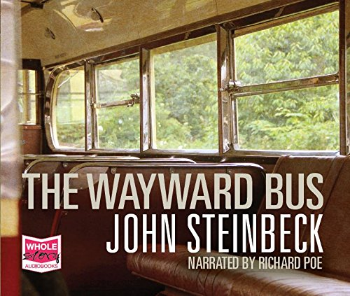 The Wayward Bus by Whole Story Audio Books