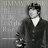The Cake and the Rain: A Memoir