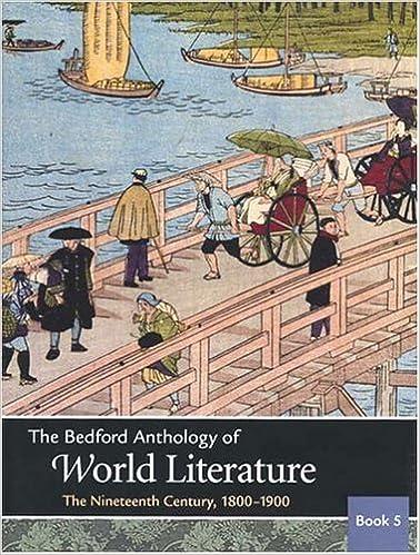 Amazon Com The Bedford Anthology Of World Literature Book 5 The Nineteenth Century 1800 1900 9780312402648 Davis Paul Harrison Gary Johnson David M Smith Patricia Clark Crawford John F Books