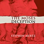 The Moses Deception | Stephen Mertz