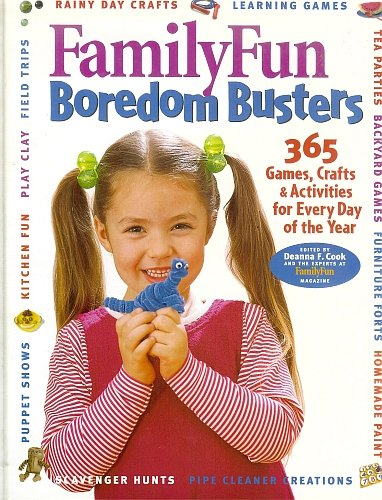 365 Fun Family Activities (Family Fun Boredom Busters ~ 365 Games, Crafts, & Activities for Every Day of the Year)
