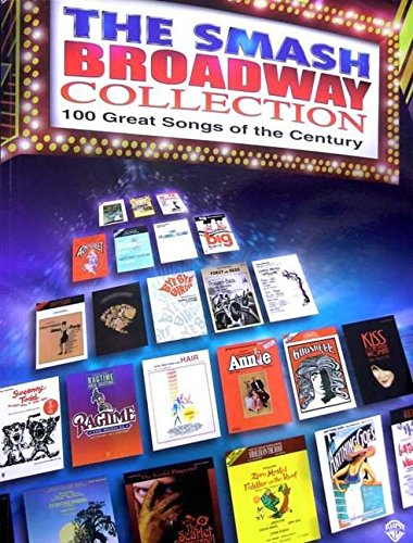 Pdf Arts The Smash Broadway Collection: 100 Great Songs of the Century