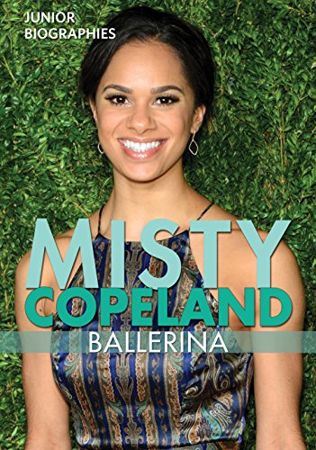 Misty Copeland  Ballerina  Junior Biographies