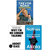 Born A Crime Stories from a South African Childhood, Why I'm No Longer Talking to White People About Race, Natives Race…