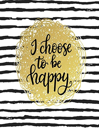 I Choose To Be Happy: Journal For Kids Large pdf epub