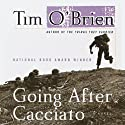 Going After Cacciato Audiobook by Tim O'Brien Narrated by Kevin T. Collins