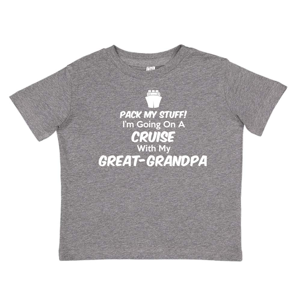 Im Going On A Cruise with My Great-Grandpa Pack My Stuff Toddler//Kids Short Sleeve T-Shirt