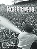 img - for Texxas Jam: 1978-1988 book / textbook / text book