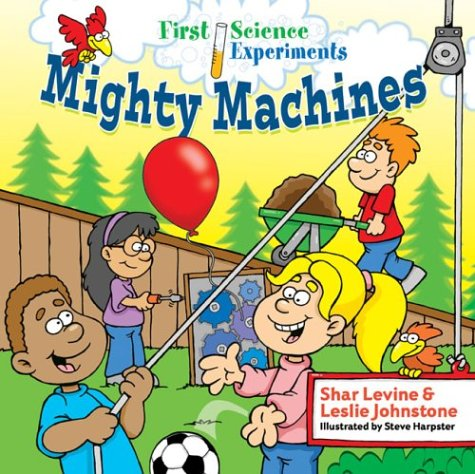 First Science Experiments: Mighty Machines by Sterling (Image #1)