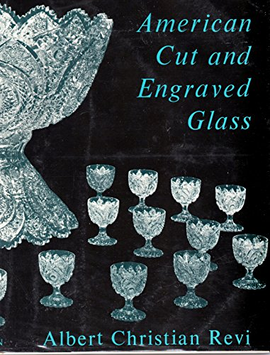 American Cut and Engraved Glass Revi                         Ac