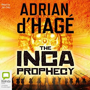 Inca Prophecy Audiobook