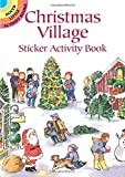 img - for Christmas Village Sticker Activity Book (Dover Little Activity Books Stickers) book / textbook / text book