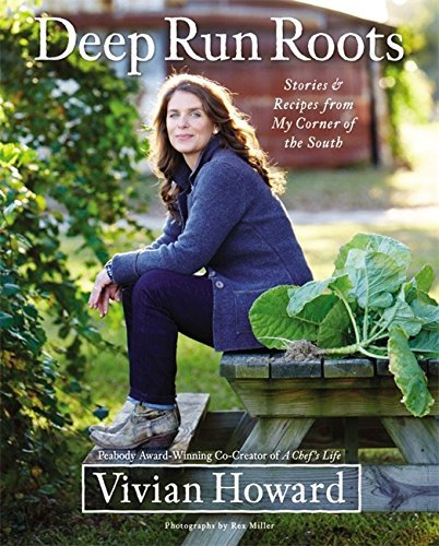 Book cover from {{Deep Run Roots Vivian Howard}} by Vivian Howard