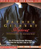 Father Gilbert Mysteries - Investigations of Another Kind (Radio Theater)