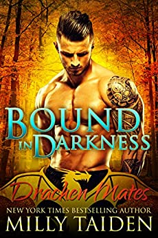 Bound in Darkness: Paranormal BBW Shapeshifter Dragon Romance (Drachen Mates Book 2) by [Taiden, Milly]