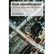 Risk Identification: Facilitate Outstanding Workshops