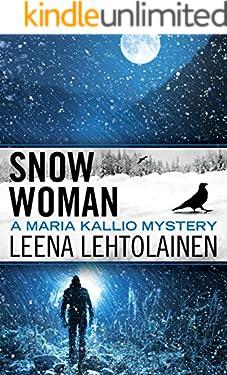 Snow Woman (Maria Kallio Book 4)